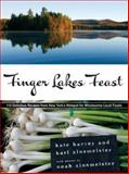 Finger Lakes Feast, Kate Harvey and Karl Zinsmeister, 1590136608