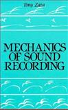 Mechanics of Sound Recording 9780135676608