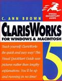 ClarisWorks 5 for Windows and Macintosh, Brown, C. Ann, 0201696606