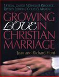 Growing Love in Christian Marriage Couples Revised, Joan and Richard Hunt, 0687036607