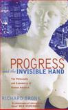 Progress and the Invisible Hand, Richard Bronk, 0751526606
