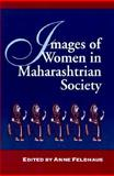 Images of Women in Maharashtrian Society 9780791436608