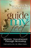 Guide My Feet : Ministry Transformed Through Mentoring, GreeneBarr, Cecelia, 0979636604