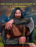 The Celtic Art Collection of l l Andrews, Traci Andrews, 1493576607