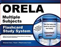 ORELA Multiple Subjects Flashcard Study System : ORELA Test Practice Questions and Exam Review for the Oregon Educator Licensure Assessments, ORELA Exam Secrets Test Prep Team, 1614036608