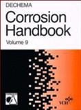 DECHEMA Corrosion Handbook - Corrosive Agents and Their Interaction with Materials Vol. 9 : Methanol, Sulfur Dioxide, R. Eskermann, G. Kreysa, Edited by: D. Behrens, 3527266607