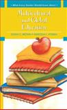 What Every Teacher Should Know about Multicultural and Global Education, Brown, Susan C. and Kysilka, Marcella L., 0137156618