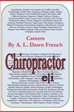 Careers: Chiropractor, A. L. French, 1497426618