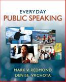 Everyday Public Speaking, Redmond, Mark V. and Vrchota, Denise, 020538661X