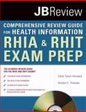 The Comprehensive Review Guide for Health Information 1st Edition