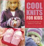 Cool Knits for Kids, Kate Gunn and Robyn MacDonald, 0896896617