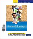 Statistical Reasoning for Everyday Life, Books a la Carte Edition, Bennett, Jeffrey O. and Briggs, William L., 032165661X