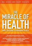 The Miracle of Health, Uche Odiatu and Kary Odiatu, 0470156619