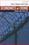 Economics of Crime : Theory and Practice, Hellman, Daryl A. and Alper, Neil, 0536106614