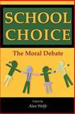School Choice : The Moral Debate, , 0691096619