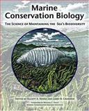 Marine Conservation Biology : The Science of Maintaining the Sea's Biodiversity, Marine Conservation Biology Institute, 1559636610