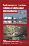 Env Isot Bioremed Biodegrad, Aelion, Marjorie C., 1566706610