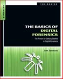 The Basics of Digital Forensics : The Primer for Getting Started in Digital Forensics, Sammons, John, 1597496618