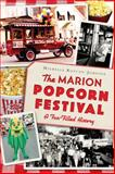 The Marion Popcorn Festival, Michelle Rotuno-Johnson, 1626196613