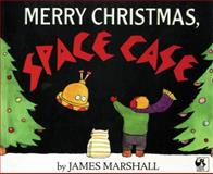 Merry Christmas, Space Case, James Marshall, 0140546618