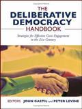 The Deliberative Democracy Handbook 9780787976613
