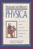Hildegard Von Bingen's Physica, Hildegard of Bingen, 0892816619