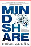 Mindshare : Igniting Creativity and Innovation Through Design Intelligence, Acuña, Nikos, 0985806613
