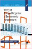 Theory of Transport Properties of Semiconductor Nanostructures, , 1461376610