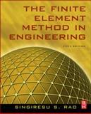 The Finite Element Method in Engineering, Rao, Singiresu S., 1856176614