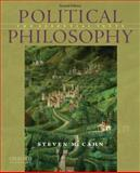 Political Philosophy : The Essential Texts, Cahn, Steven M., 0195396618