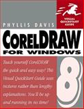CorelDRAW 8 for Windows, Davis, Phyllis, 0201696614