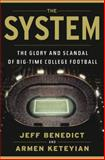 The System, Jeff Benedict and Armen Keteyian, 0385536615