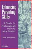 Enhancing Parenting Skills : A Guide for Professionals Working with Parents, , 047197661X