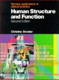 Human Structure and Function : Nursing Applications in Clinical Practice, Brooker, Charles, 0723426619