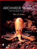 Archimede Seguso, Leslie Pina, 0764326619