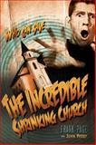 The Incredible Shrinking Church, Frank Page and John Perry, 0805446613