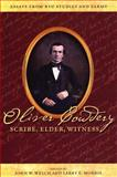 Oliver Cowdery : Scribe, Elder, Witness, , 0842526617