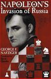 Napoleon's Invasion of Russia, George F. Nafziger, 0891416617