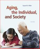 Aging, the Individual, and Society, Hillier, Susan M. and Barrow, Georgia M., 1285746619