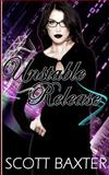 Unstable Release, Scott Baxter, 1478346612