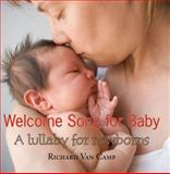 Welcome Song for Baby, Richard Van Camp, 1551436612