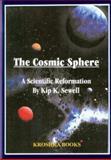 The Cosmic Sphere, Kip K. Sewell, 156072661X