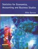 Statistics for Economics, Accounting and Business Studies, Barrow, Mike, 0273646613
