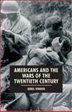 Americans and the Wars of the Twentieth Century, Virden, Jenel, 0333726618