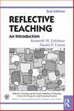 Reflective Teaching, Kenneth M. Zeichner and Daniel P. Liston, 0415826616
