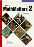 MathMatters 2, Lynch, Chicha and Olmstead, Eugene, 0538686618