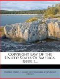 Copyright Law of the United States of America, Issue, United States, 1278286616