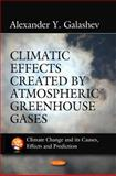 Climatic Effects Created by Atmospheric Greenhouse Gases, Galashev, Alexander Y., 1617616613