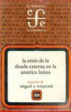La Crisis de la Deuda Externa en la América Latina, II 9789681626617