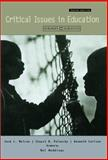 Critical Issues in Education : Dialogues and Dialectics, Nelson, Jack and Carlson, Kenneth, 007228661X